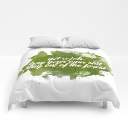 stay out of the forest Comforters