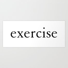 'Exercise' in Bright Solid White and Black Yoga Exercise Art Print