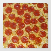 pizza Canvas Prints featuring Pizza by Callmepains