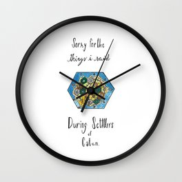 Sorry for the Things I Said During Settlers of Catan Wall Clock