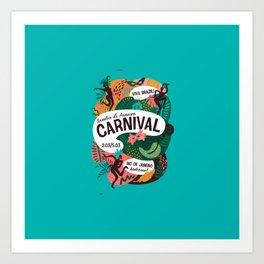 Carnaval 2019 Art Print