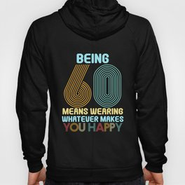 60.Birthday Vintage Retro 60 Years Funny Hoody