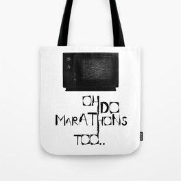 I Do Marathons Too! Tote Bag