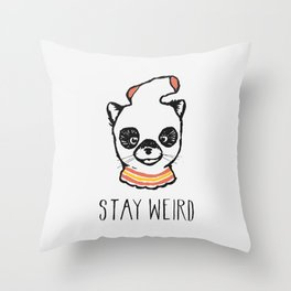 Stay Weird Throw Pillow