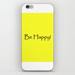 Be Happy - Black and Yellow Design iPhone Skin