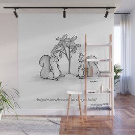 Forgetful Squirrel Wall Mural