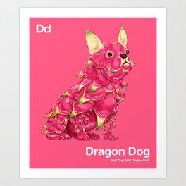 Dd - Dragon Dog // Half Dog, Half Dragon Fruit Art Print