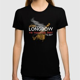 Archery - Longbow - The traditional Way - Full Draw T-shirt