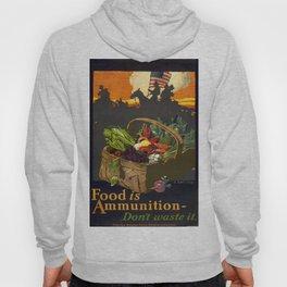 Vintage poster - Food is Ammunition Hoody