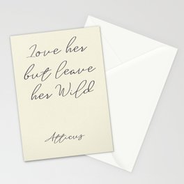 Love her, but leave her wild, handwritten Atticus poem illustration, girls book typography, women Stationery Cards