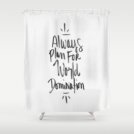World Domination Shower Curtain