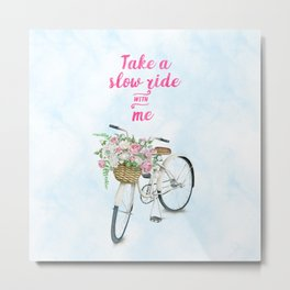 Take a Slow Ride With Me White Bicycle Flower Basket Metal Print