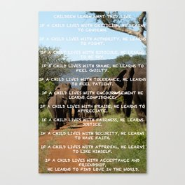 Children Learn What They Live Canvas Print