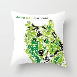 Wolf - do not let it disappear Throw Pillow