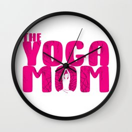 Ladies Yoga Mom Fate Mother's Day Gift Wall Clock
