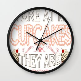 Baking - It_s OK To Stare At My Cupcakes Wall Clock
