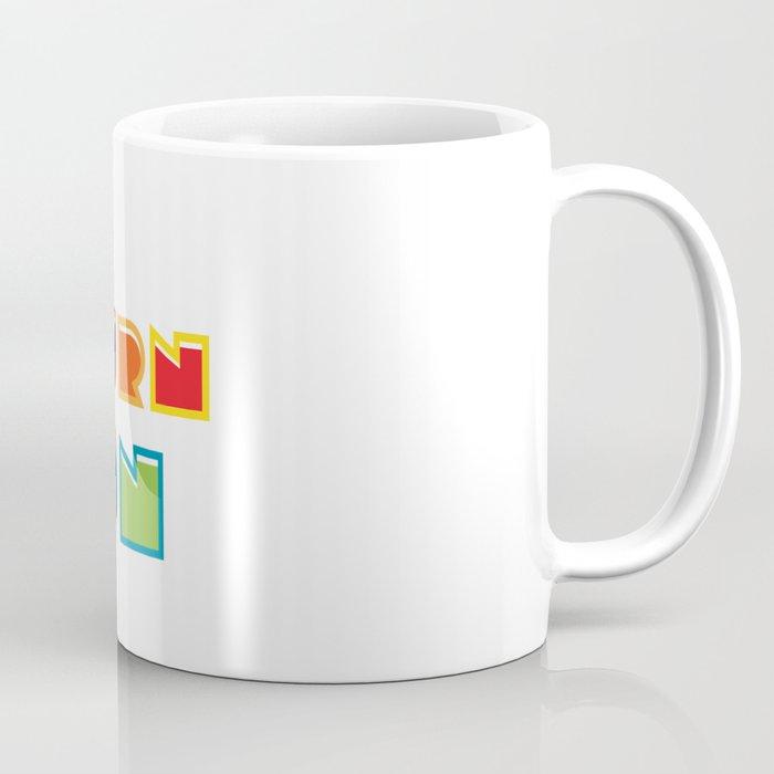 Turn On Coffee Mug