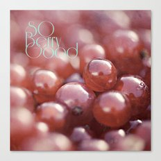 SO Berry Good Canvas Print