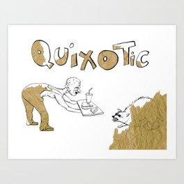 Quixotic Art Print