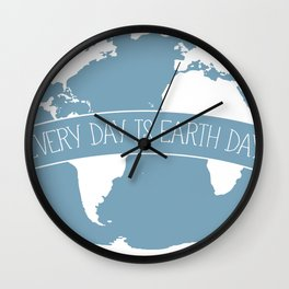 Every Day is Earth Day - white Wall Clock