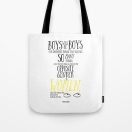 Boys Will Be Boys - Female of the Species Quote Tote Bag