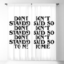Don't stand so close to me. Police quote lyric Blackout Curtain