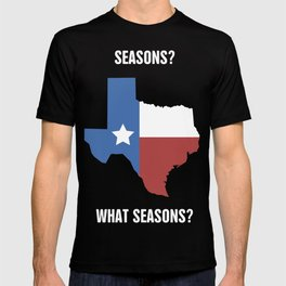 Funny Texas Seasons Design T-shirt