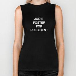 Jodie Foster For President Biker Tank