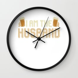 I am the husband - beer, beer mug Wall Clock