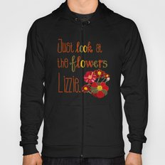 Just Look at the Flowers Lizzie, Green Hoody