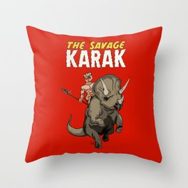The Savage KARAK, King of Devil Jungle Island Throw Pillow