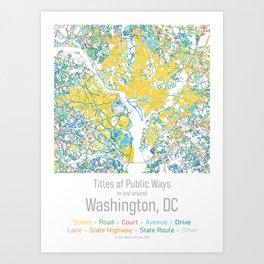 Titles of Public Ways in and around Washington, DC Art Print