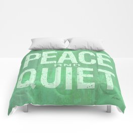 PEACE AND QUIET Comforters