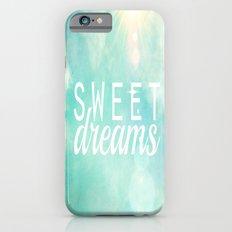 Sweet Dreams  Slim Case iPhone 6s
