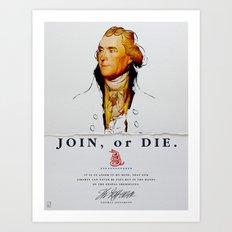 Thomas Jefferson, Revolution, Join Or die Art Print