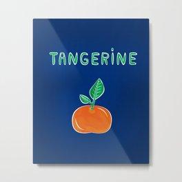 Tangerine, My Queen Metal Print