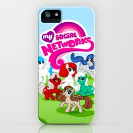 My Social Networks - My Little Pony Parody iPhone Case