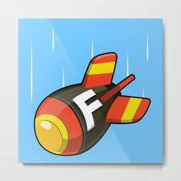 The F Bomb! Metal Print