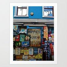 Hippies Use The Side Door Art Print