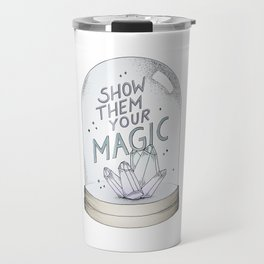 Show them your magic Travel Mug