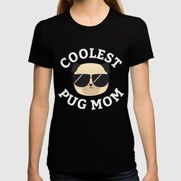Coolest Pug Mom T-shirt