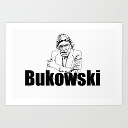Charles Bukowski Drawing Art Print