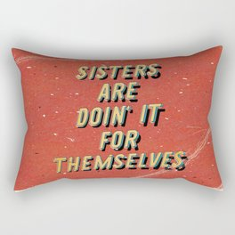 Sisters are doin' it for themselves - A Hell Songbook Edition Rectangular Pillow