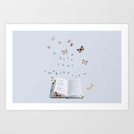 Imagination, use it! baby blue Art Print