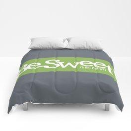 Be Sweet ya big numpty Comforters