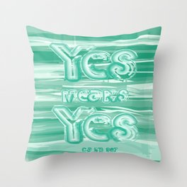 Yes means Yes - SB967 - Aqua Throw Pillow