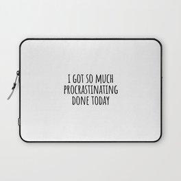 Funny Procrastination Quote Laptop Sleeve