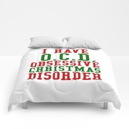 I Have O.C.D. Obsessive Christmas Disorder Comforters