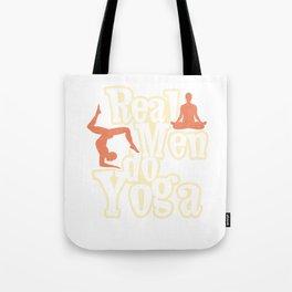 Real Men Do Yoga Tote Bag