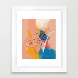 Find Joy. The Abstract Colorful Florals Framed Art Print